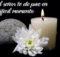 Dios te de paz en momentos de duelo